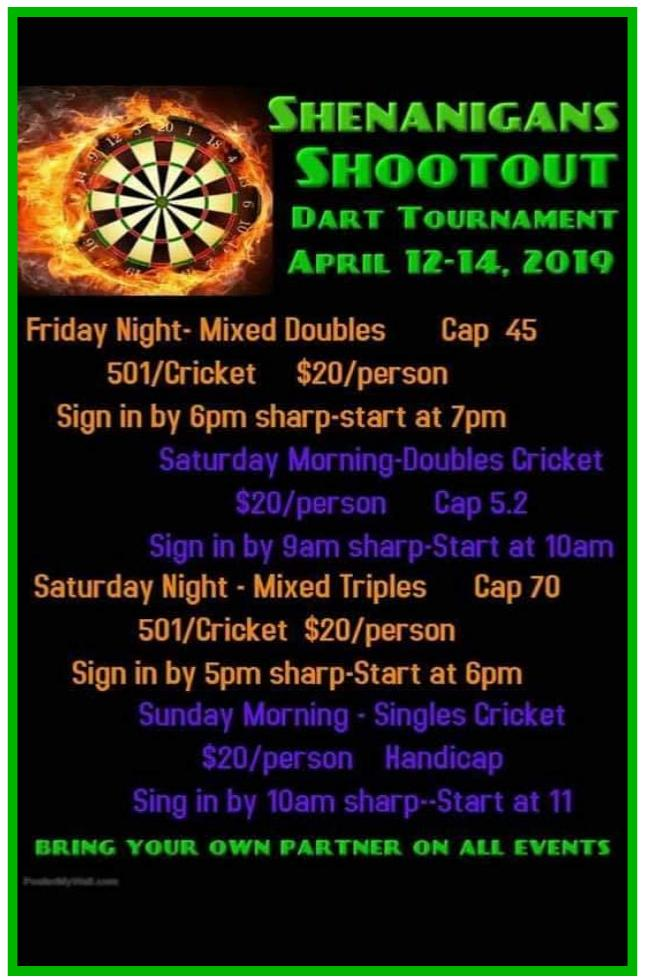 Shenanigans Shootout Dart Tournament 4/12-14/2019